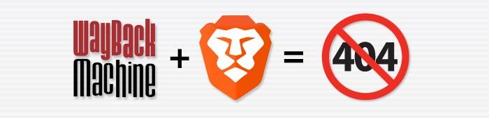 """404 也能访问!Brave 浏览器原生集成""""网站时光机""""服务"""